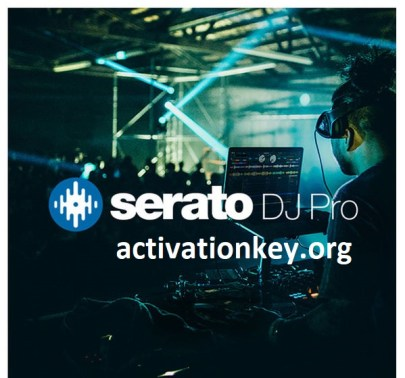 Serato DJ 2.3.2 Crack Torrent License Key Full Download