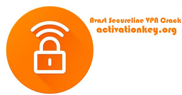 Avast Secureline VPN Crack with License Key [Activation Code]