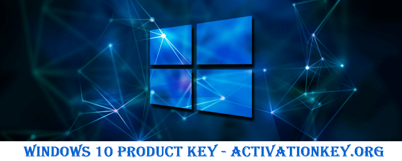 Windows 10 Product Key Free for You {32/64 Bit Latest}