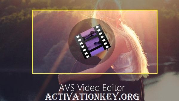 AVS Video Editor Full Crack (Latest) For Windows 10, 8, 7
