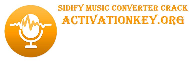 Sidify Music Converter Crack 2.1.1 + Serial Key 2020