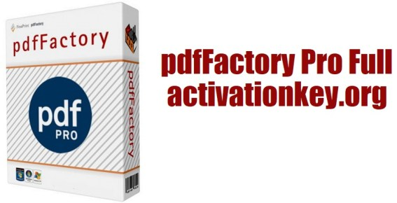 pdfFactory Pro Full 7.35 + Serial Key [Crack + Latest]