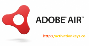 Adobe AIR 32.0.0.141 Crack + Registration Code Free Download 2020