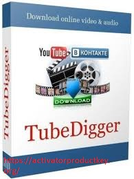 TubeDigger 6.8.7 Crack + Serial Key 2020