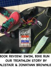 Book Review: Swim Bike Run by Alistair and Jonathon Brownlee