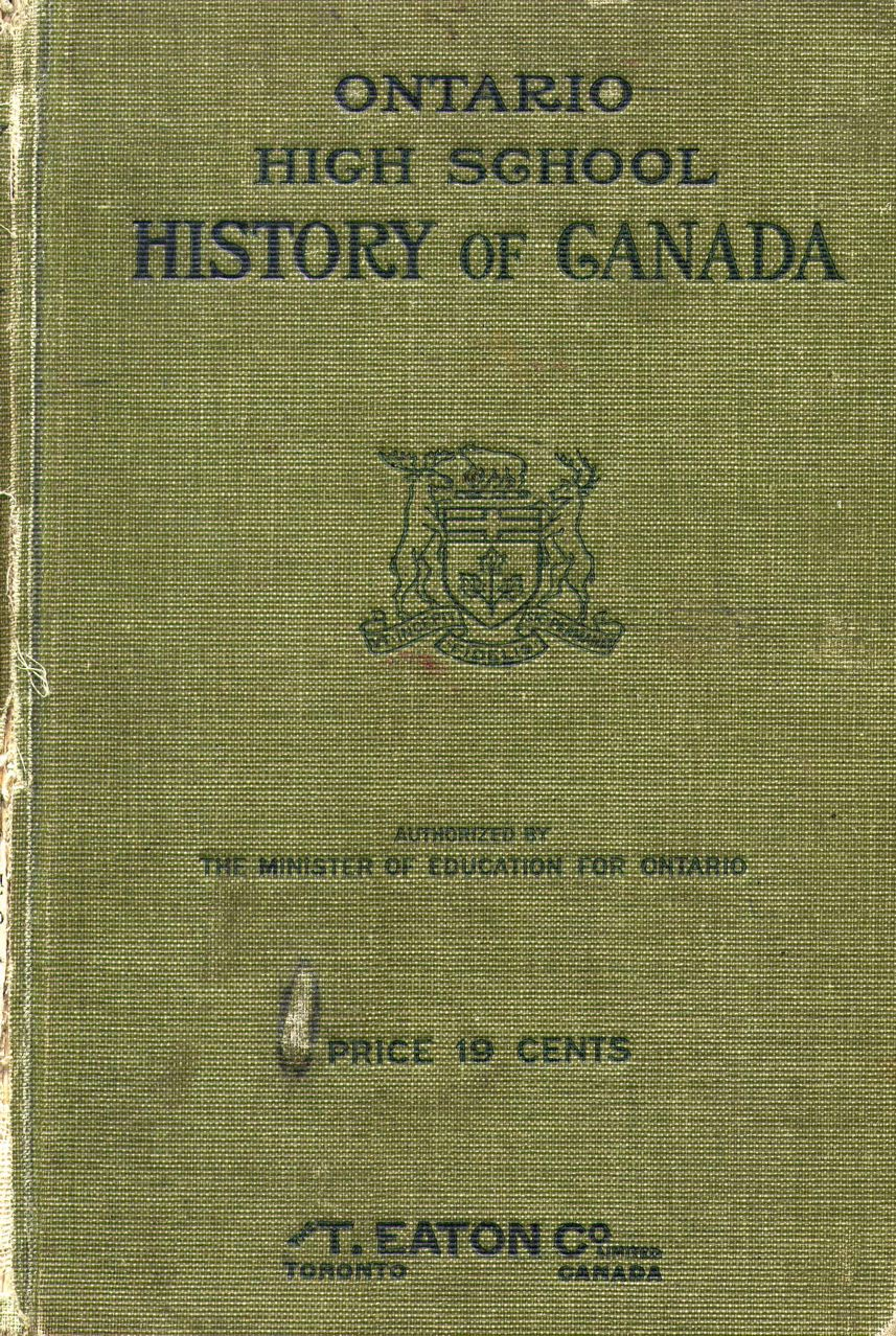 W.L. Grant, Ontario High School History of Canada (1914)