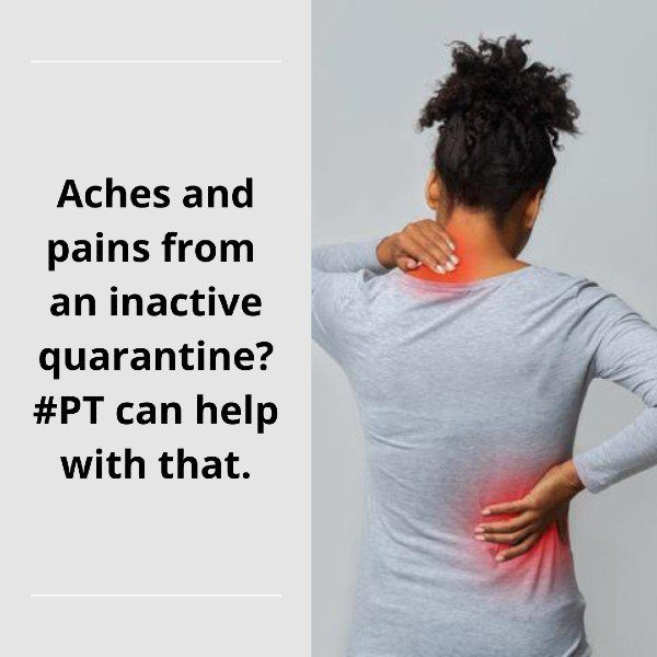 PT can help with aches and pain.