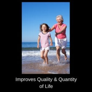 improves your quality and quantity of life