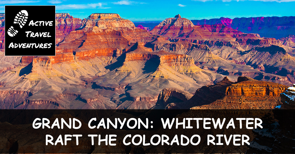 A Grand Canyon Rafting Adventure on the Colorado River In Over My Head