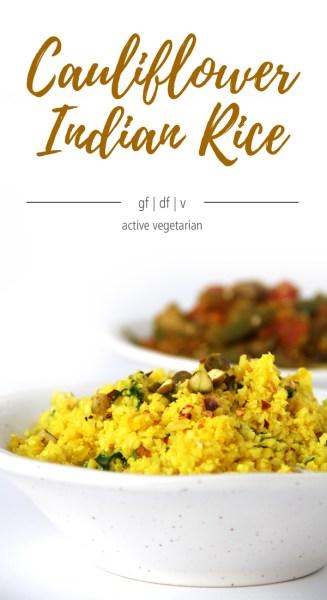 Vegan cauliflower Indian rice made by Active Vegetarian