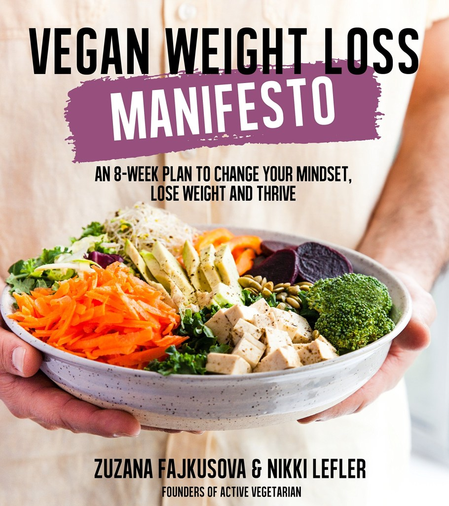 Vegan Weight Loss Manifesto by Active Vegetarian
