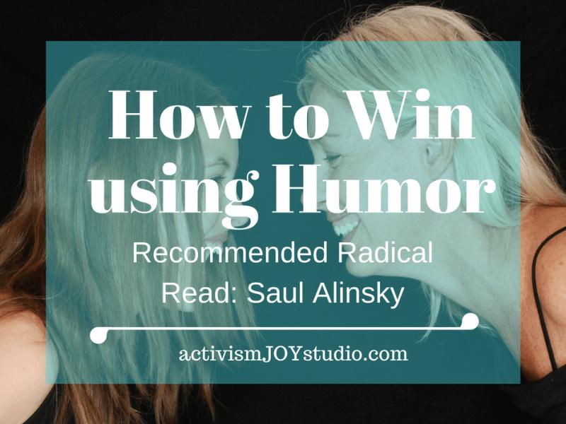 Win-Using-Humor-Saul-Alinsky