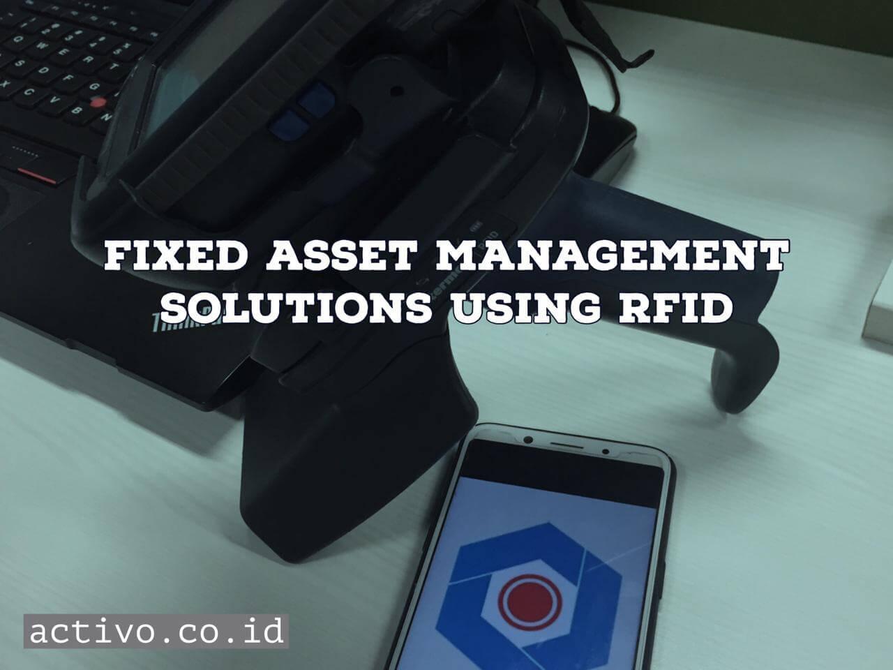Solusi Fixed Asset Management menggunakan RFID