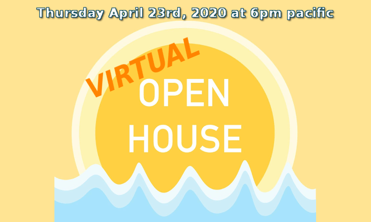 April 23rd Virtual Open House