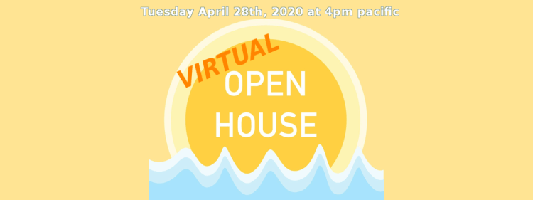 April 28th Open House