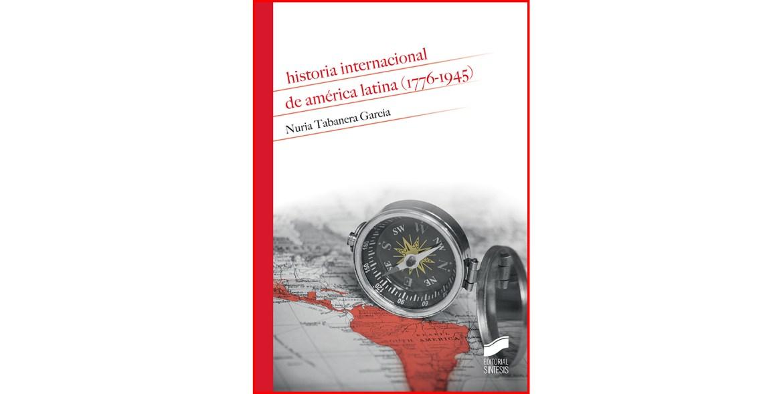 Historia internacional de América Latina