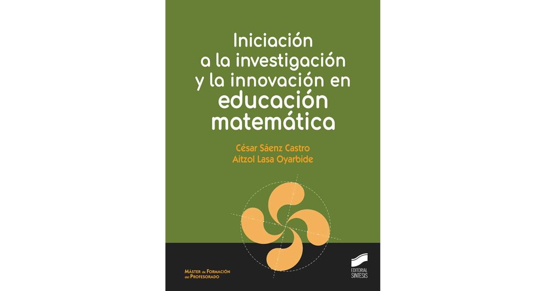 Investigación e innovación en educación matemática