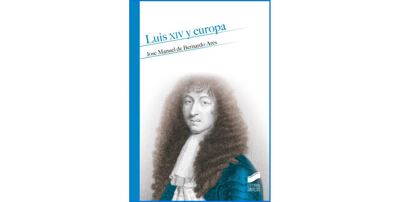Luis XIV y Europa