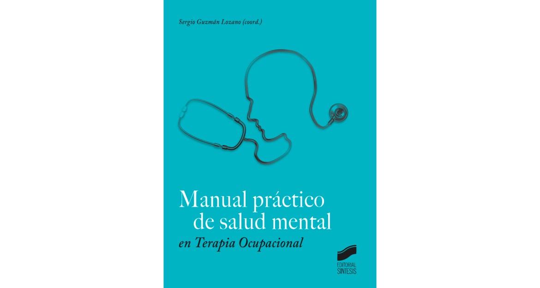 Manual práctico de salud mental en Terapia Ocupacional