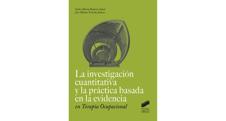 La investigación cuantitativa y la práctica basada en la evidencia e