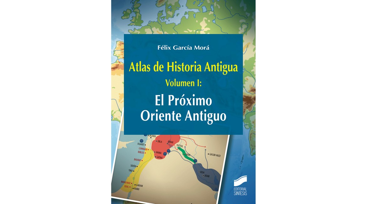 Atlas de Historia Antigua. Volumen 1
