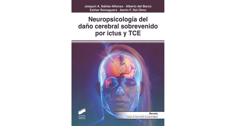 Daño cerebral sobrevenido por ictus y TCE