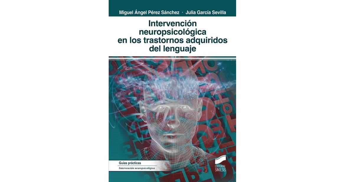 Intervención neuropsicológica en los trastornos  del lenguaje