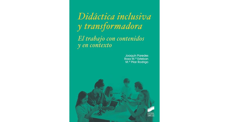 Didáctica inclusiva y transformadora