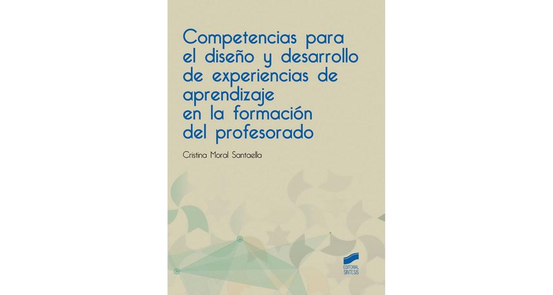 Diseño y desarrollo de experiencias de aprendizaje en la formación del profesorado