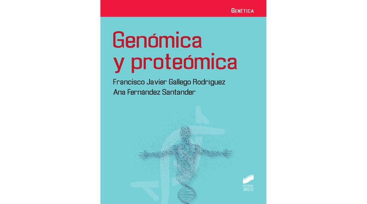 Genómica y proteómica