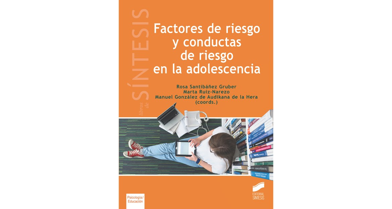Los riesgos en la adolescencia