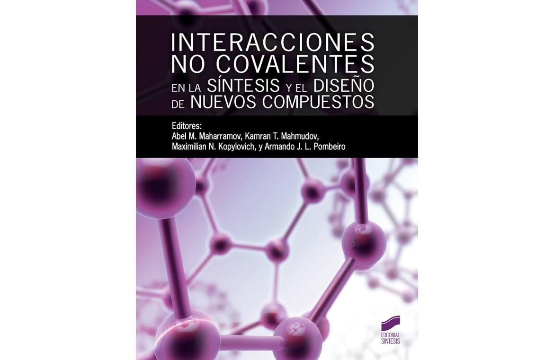 Interacciones no covalentes en la síntesis y el diseño de nuevos compuestos