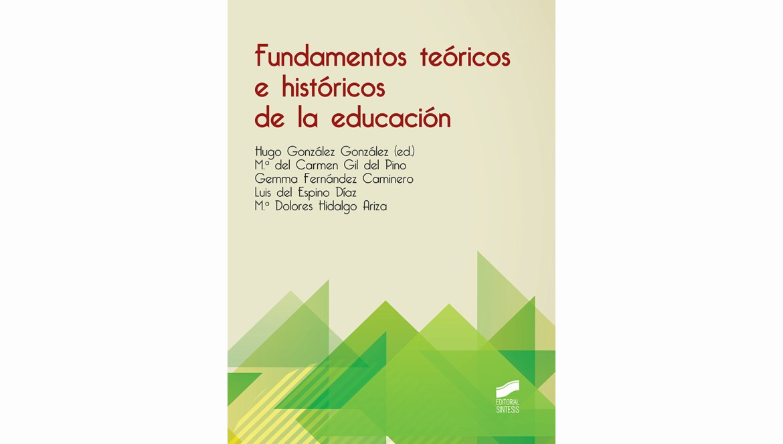Fundamentos teóricos e históricos de la educación