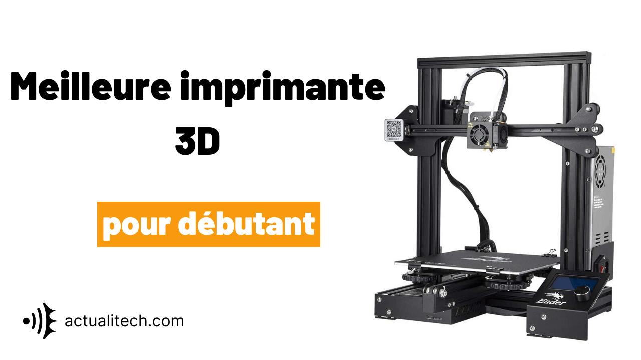 Meilleure-imprimante-3D