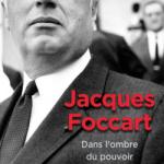«Jacques Foccart, dans l'ombre du pouvoir» – Frédéric Turpin