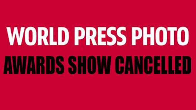 Le World Press Photo Award Show annulé