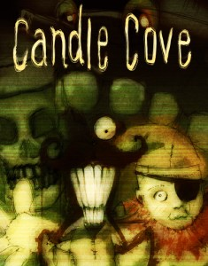 Candle Cove by Ean Moody