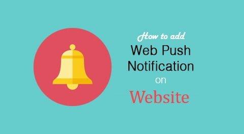 Web Push Notification ko Blog par kaise add kare