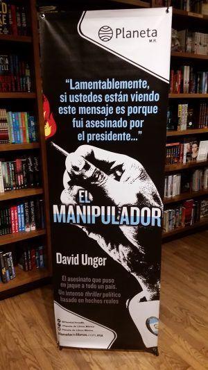 """Presentación del libro de David Unger y su novela """"El Manipulador"""""""