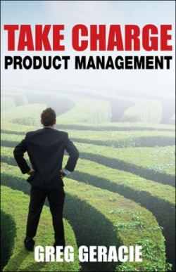 Greg Geracie, Actuation Consulting, Take Charge Product Management