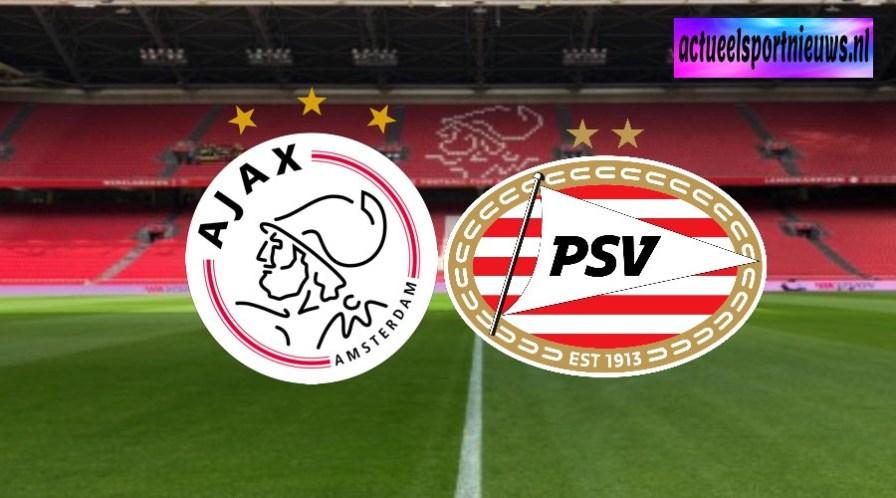 Voorbeschouwing eredivisie topper Ajax - PSV