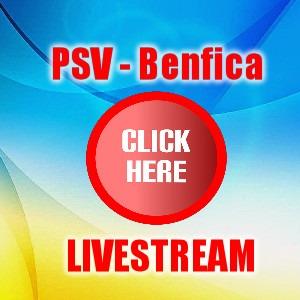 PSV - Benfica livestream