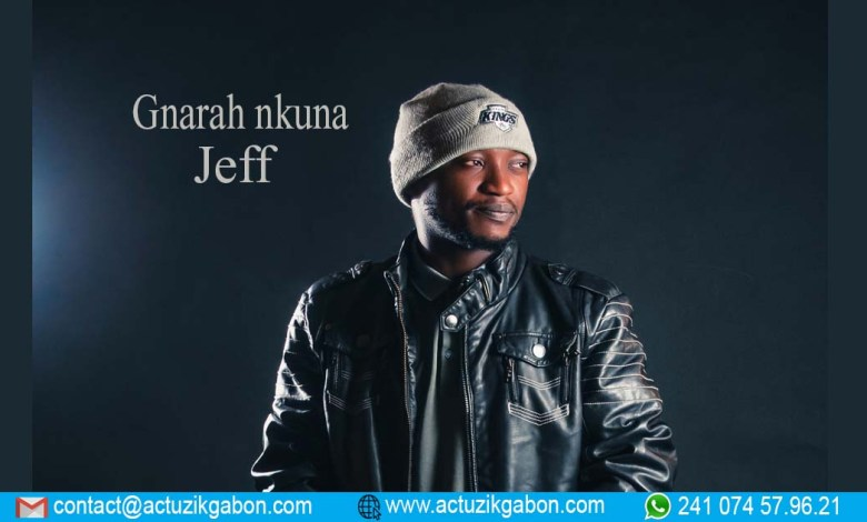 "Photo de Le single ""Gnara nkuna"" de Jeff est disponible à 700Fcfa"