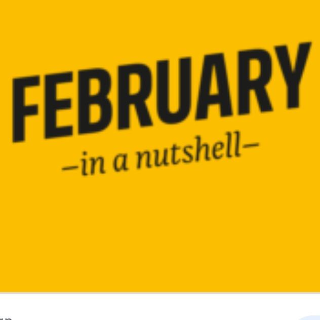 February in a Nutshell