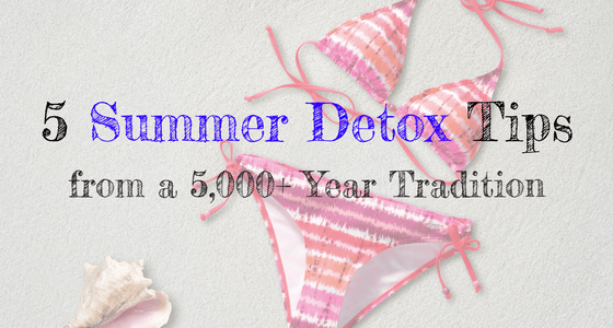 5 Summer Detox Tips