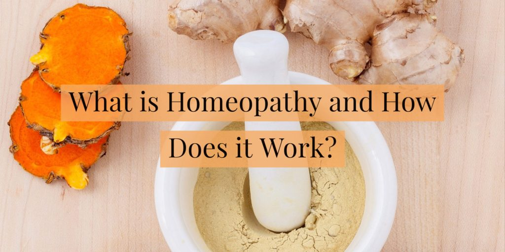 What is Homeopathy and How Does it Work?