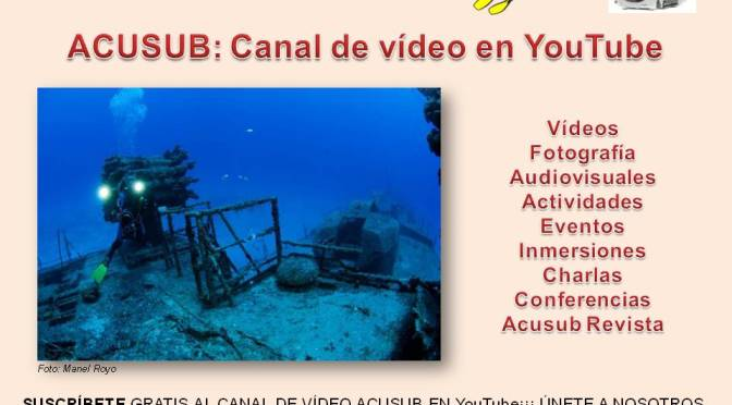 ACUSUB: Canal de vídeo en YouTube