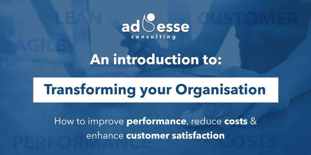 Ad Esse event - An introduction to Transforming your Organisation