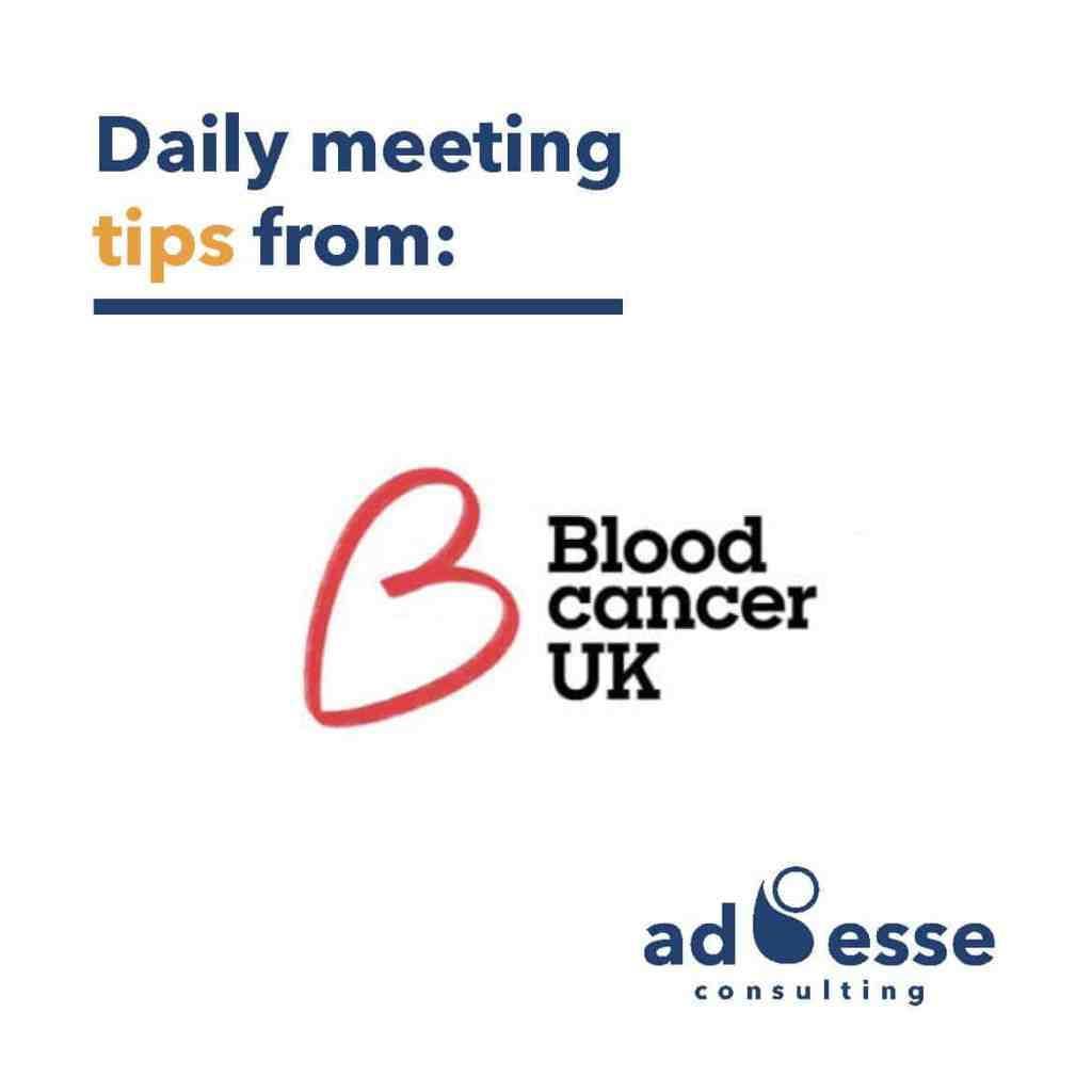 Blood Cancer uk daily meeting tips