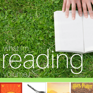 What I'm Reading - Volume I